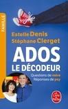 Stéphane Clerget - Ados : le décodeur.