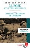 Irène Némirovsky - M. Rose et autres nouvelles - Dossier thématique, L'individu à l'épreuve de l'Histoire.