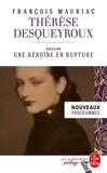 François Mauriac - Thérèse Desqueyroux - Dossier thématique : une héroïne en rupture.
