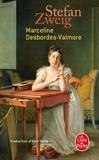 Stefan Zweig - Marceline Desbordes-Valmore - Vie d'une poétesse (1921).