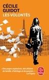 Cécile Guidot - Les volontés.