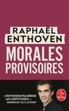 Raphaël Enthoven - Morales provisoires.