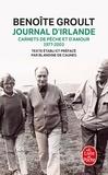 Benoîte Groult - Journal d'Irlande - Carnets de pêche et d'amour 1977-2003.