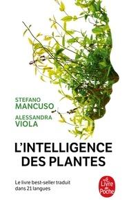 Stefano Mancuso et Alessandra Viola - L'intelligence des plantes.