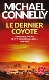 Michael Connelly - Le dernier coyote.