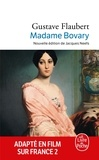 Gustave Flaubert - Madame Bovary (Nouvelle édition).