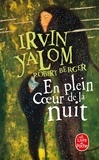 Irvin Yalom - En plein coeur de la nuit.