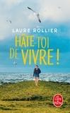 Laure Rollier - Hâte-toi de vivre !.