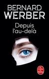 Bernard Werber - Depuis l'au-delà.
