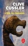 Clive Cussler et Russell Blake - Fargo  : L'oeil du paradis.