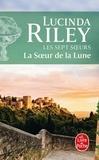 Lucinda Riley - Les sept soeurs Tome 5 : La Soeur de la Lune - Tiggy.