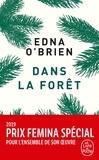 Edna O'Brien - Dans la forêt.