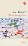 Ismail Kadaré - L'envol du migrateur.