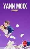 Yann Moix - Rompre.