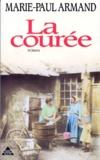 Marie-Paul Armand - La Courée N°  1 : La Courée.