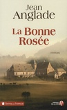 La bonne rosée / Jean Anglade | Anglade, Jean (1915-2017)
