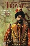 La grande histoire des Tsars. [2] / Henri Troyat,...   Troyat, Henri (1911-2007)