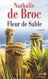 Nathalie de Broc - Fleurs de Sable.