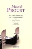 Marcel Proust - A la recherche du temps perdu Tome 2 : Sodome et Gomorrhe ; La Prisonnière ; La Fugitive ; Le Temps retrouvé.