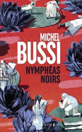 Michel Bussi - Nymphéas noirs.