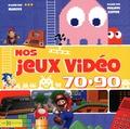Nos jeux vidéo 70-90 : De la raquette de Pong au racket dans GTA, l'irrésistible ascension des jeux vidéo / Marcus | Marcus (1966-....). Auteur