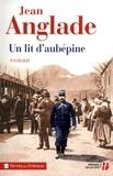 Jean Anglade - TERRES FRANCE  : Un lit d'aubépine.
