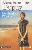 Marie-Bernadette Dupuy - Le chant de l'océan.