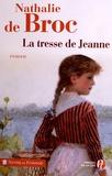 Nathalie de Broc - La Tresse de Jeanne.