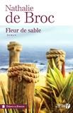 Nathalie de Broc - Fleur de Sable.