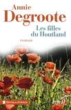 Annie Degroote - Les filles du Houtland.