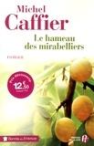 Michel Caffier - Le hameau des mirabelliers.