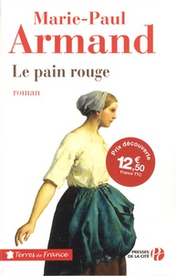 Marie-Paul Armand - Le pain rouge.