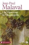 Jean-Paul Malaval - Les vignerons de Chantegrêle.