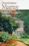 Dominique Marny - Et tout me parle de vous.