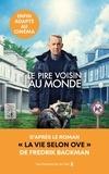 Fredrik Backman - Vieux, râleur et suicidaire - La vie selon Ove.