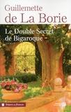 Guillemette de La Borie - Le double secret de Bigaroque.