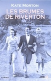 Kate Morton - Les brumes de Riverton.
