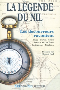 Chantal Edel et James Bruce - La légende du Nil.