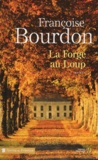 Françoise Bourdon - La forge au loup.