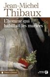 Jean-Michel Thibaux - L'homme qui habillait les mariées.