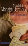 Madeleine Mansiet-Berthaud - Bleu gentiane.