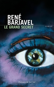René Barjavel - Le grand secret.