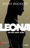 Leona : les dés sont jetés : roman | Rogneby, Jenny (1974-....). Auteur