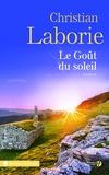 Christian Laborie - Le goût du soleil.