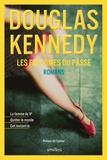 Douglas Kennedy - Les fantômes du passé - La femme du Ve ; Quitter le monde ; Cet instant-là.