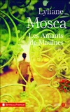 Lyliane Mosca - Les amants de Maulnes.