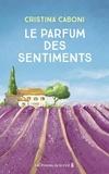 Cristina Caboni - Le parfum des sentiments.