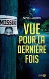 Nina Laurin - Vue pour la dernière fois.