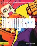 Paul Gravett - Mangasia - Le guide de la bande dessinée asiatique.