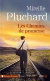 Mireille Pluchard - Les chemins de promesse.